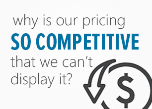 Our Competitive PRICING